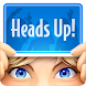 Heads Up! - Androidアプリ