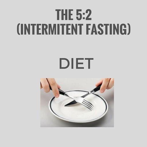 The 5: 2 Diet