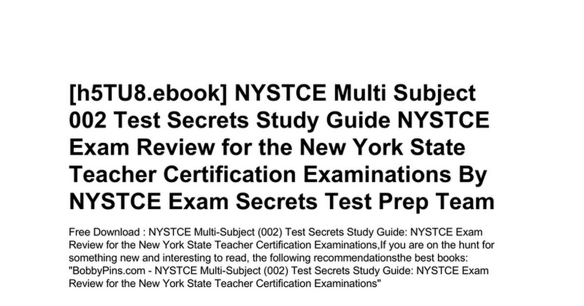 Nystce Multi Subject 002 Test Secrets Study Guide Nystce Exam Review