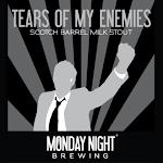 Monday Night Tears Of My Enemies