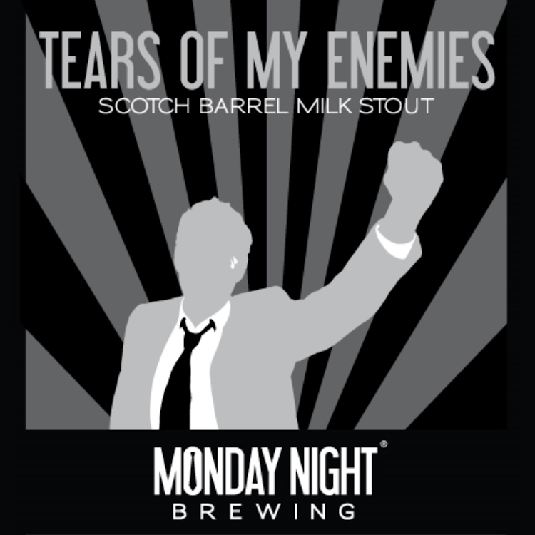 Image result for monday night brewing, tears of my enemies
