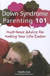 Down Syndrome Parenting 101: Must-Have Advice for Making Your Life Easier - Natalie Hale