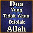Doa yang Tidak Akan Ditolak Oleh Allah icon