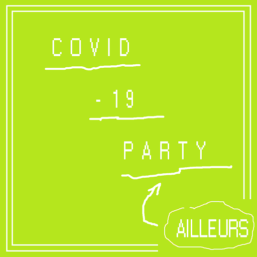 Covid 19 Party