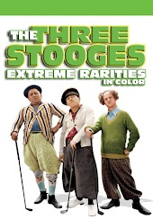 The Three Stooges: Extreme Rarities (In Color)