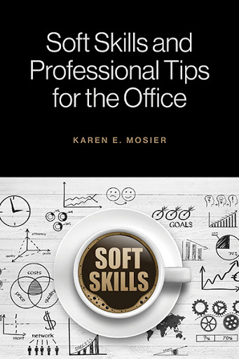 Soft Skills and Professional Tips for the Office cover