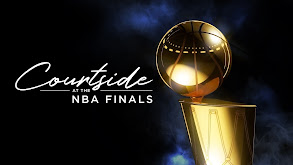 Courtside at the NBA Finals thumbnail