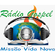 Download Rádio Gospel Missão Vida Nova For PC Windows and Mac