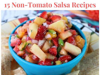15 Non-Tomato Salsa Recipes