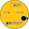 I am Ping Pong Gamer