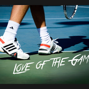 Love by Michelle Nolan - Typography Quotes & Sentences ( love, shadow, quote, sports, adidas, game, tennis, love of the game )