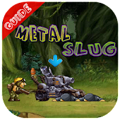 Guide for METAL SLUG