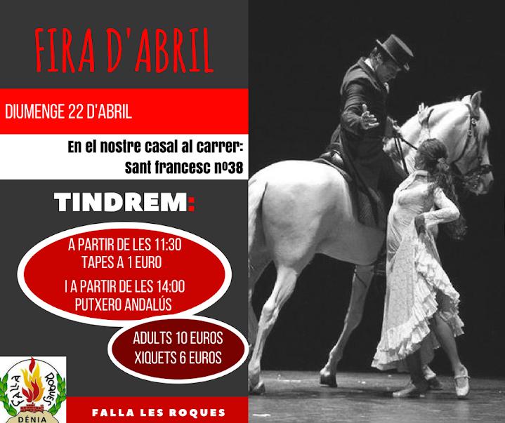 Treta oficial y Feria de Abril en la Falla Les Roques de Dènia.