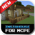 Instahouse MOD For MCPE