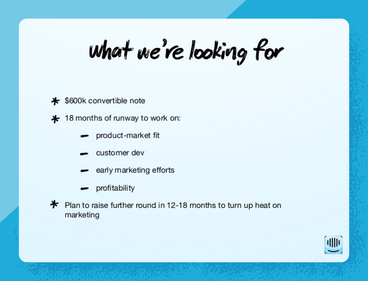 Pitch deck slide from intercom's 2011 deck outlining what they are looking for in an investor.