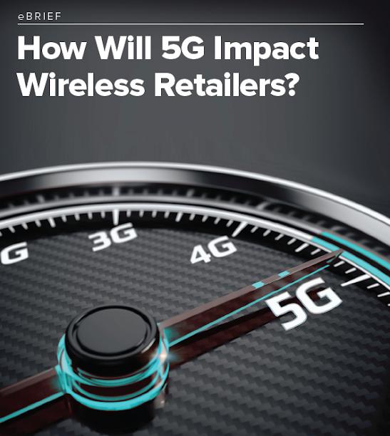 How will 5G Impact Wireless Retailers?