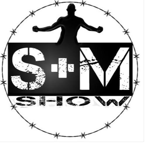 S&M Show