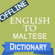 English to Maltese Dictionary & Translator Offline