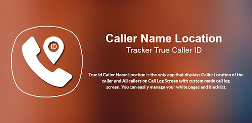 Caller Name, Location Tracker & True Caller ID 3 0 (Android