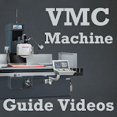 VMC Machine Programming and Operating Videos App