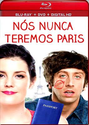 Baixar  Nós Nunca Teremos Paris   Dublado e Dual Audio Download