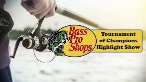 Bass Pro Shops Tournament of Champions Highlight Show thumbnail