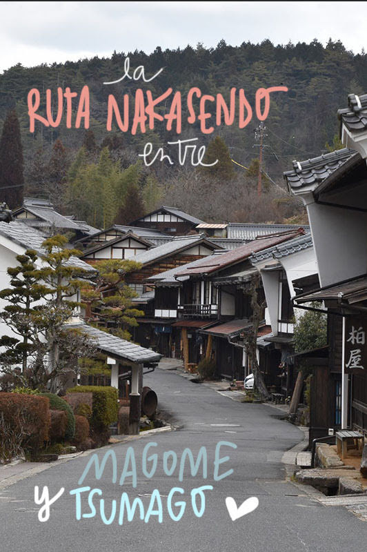 ruta nakasendo entre magome y tsumago