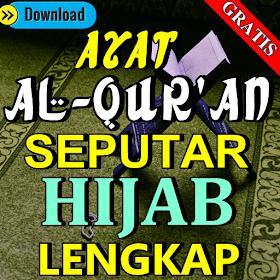 Ayat Al-Qur'an Seputar Hijab Lengkap