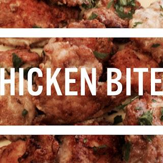 Chicken Bites.