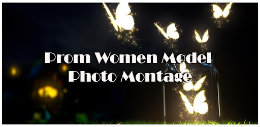 Prom Women Model Photo Montage for PC