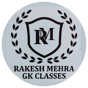 Rakesh Mehra GK Classes