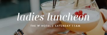 Ladies Luncheon Cocktails - Email Header Template
