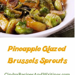 Pineapple Glazed Brussels Sprouts.