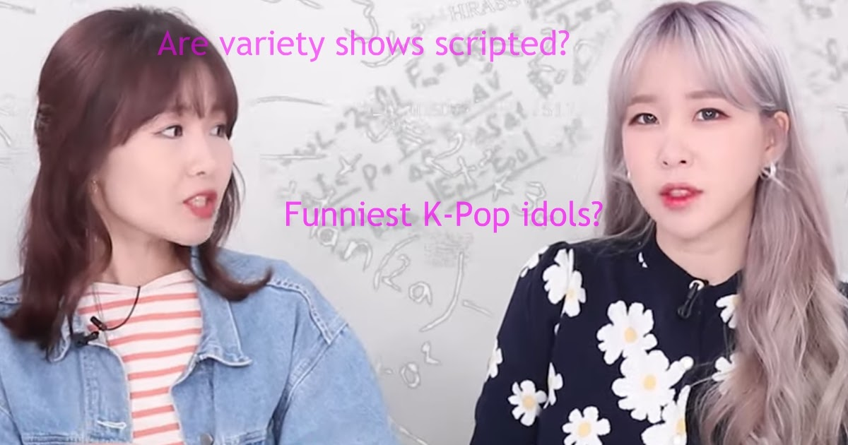 A Variety Show Writer Reveals In Depth Details About Korean Variety Shows As Well As Her Job As A Writer Koreaboo