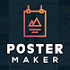 Poster Maker - Flyer Maker, Poster Designer App