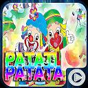 Patati Patata Video Completo 🎵 APK