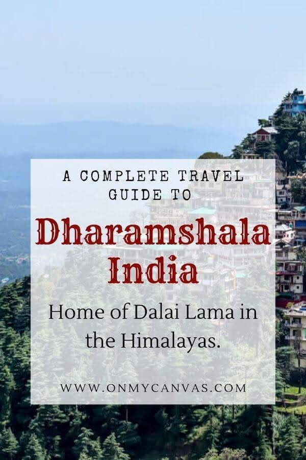 dharamshala travel guide and things to see pinterest image