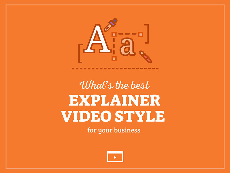 VIDEO what is the best explainer video style
