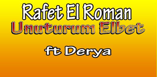 Rafet El Roman Unuturum Elbet Indir Pikcek Sekiller