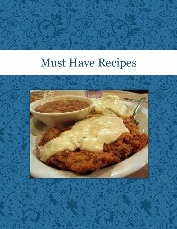Must Have Recipes