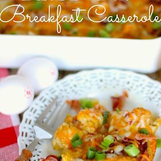 Tater Tot Breakfast Casserole.