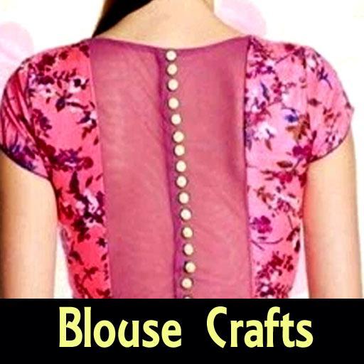 Blouse Crafts