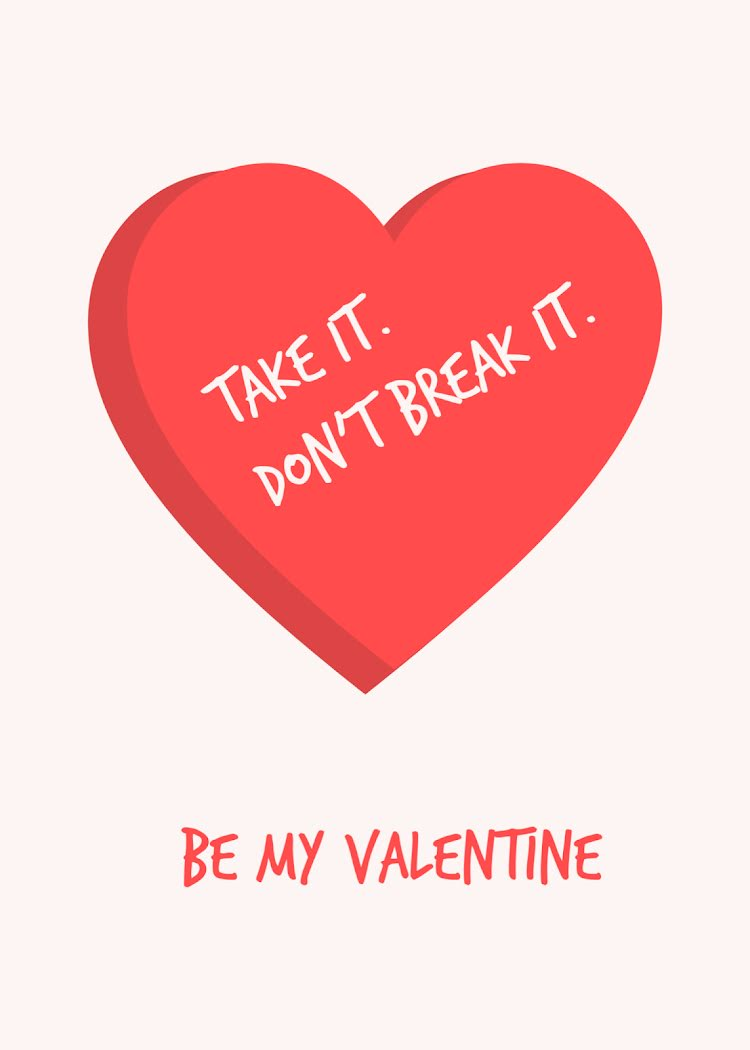 Take It Don't Break It - Valentine's Day Card Template