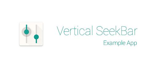Vertical SeekBar Example – Apps on Google Play