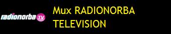 MUX RADIONORBA TELEVISION