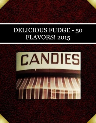 DELICIOUS FUDGE - 50 FLAVORS! 2015