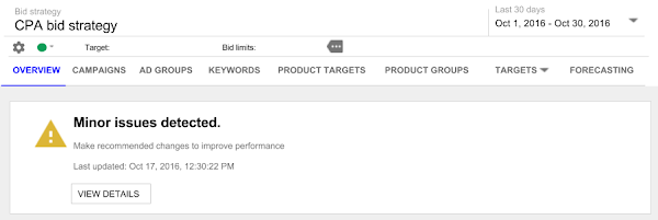 DoubleClick Search bid strategy health panel. The message in the panel says, Minor issues detected., along with the text, Make recommended changes to improve performance, a date, and a View Details button.