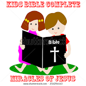 Bible Kids - Miracles Of Jesus