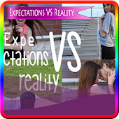 Expectations VS Reality Videos