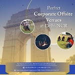 Corporate Offsites Near Delhi  | Conference Venues Near Delhi